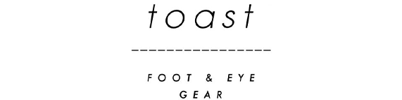 toast FOOT & EYE GEAR
