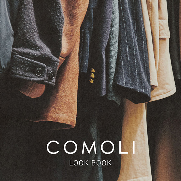 COMOLI 20AW LOOK BOOK COLLECTION