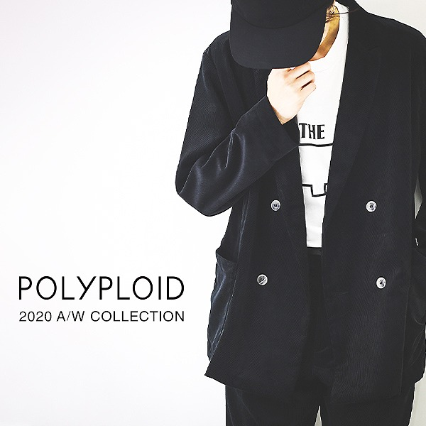 POLYPLOID 20AW COLLECTION START