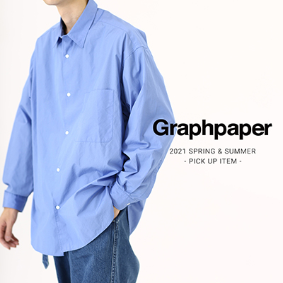 Graphpaper 21SS PICK UP ITEM