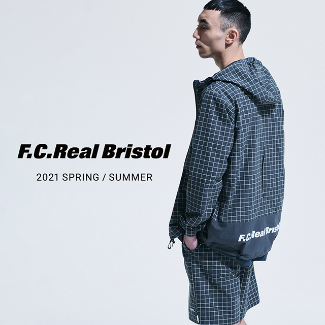 F.C.Real Bristol 21SS 1st Delivery スタート